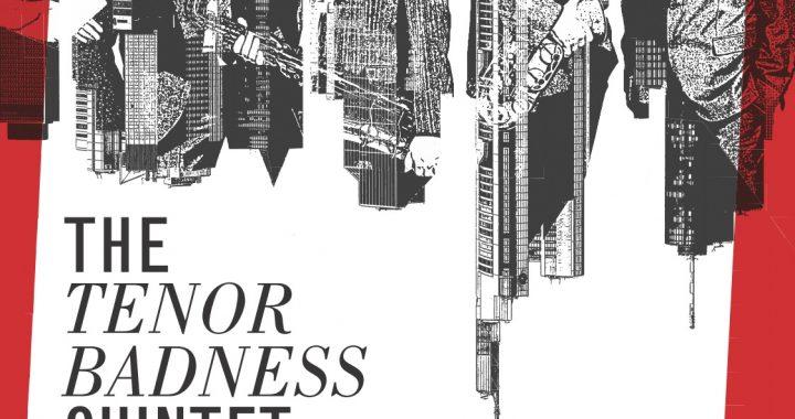 The-Tenor-Badness-Quintett